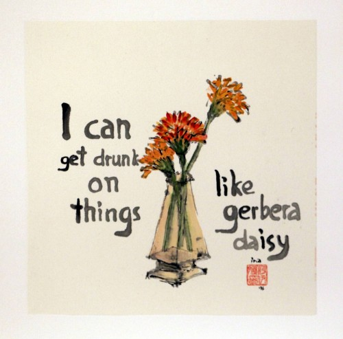 I Get Drunk original painting by Ina Savickienė. Calligraphy